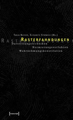 Rasterfahndungen von Nusser,  Tanja, Strowick,  Elisabeth