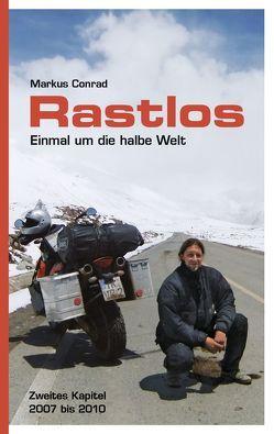 Rastlos – Einmal um die halbe Welt von Conrad, Markus