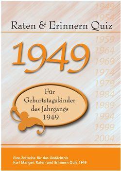Raten und Erinnern Quiz 1949 von Karl,  Mangei