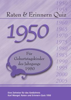 Raten und Erinnern Quiz 1950 von Karl,  Mangei