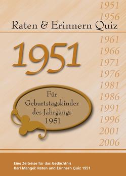 Raten und Erinnern Quiz 1951 von Karl,  Mangei