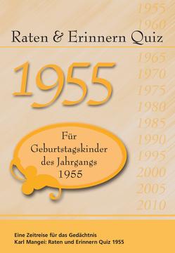 Raten und Erinnern Quiz 1955 von Karl,  Mangei