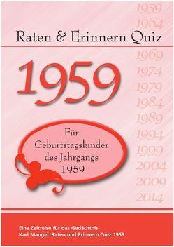 Raten und Erinnern Quiz 1959 von Karl,  Mangei