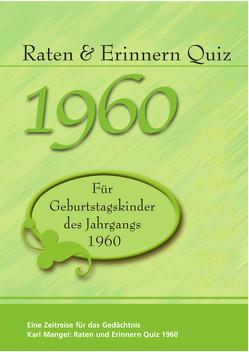 Raten und Erinnern Quiz 1960 von Karl,  Mangei
