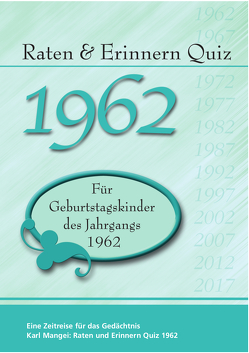 Raten und Erinnern Quiz 1962 von Mangei,  Karl