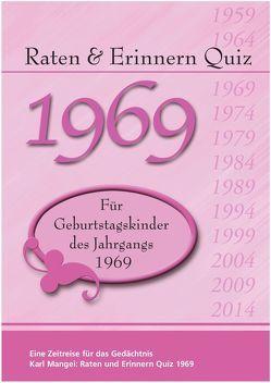 Raten und Erinnern Quiz 1969 von Karl,  Mangei
