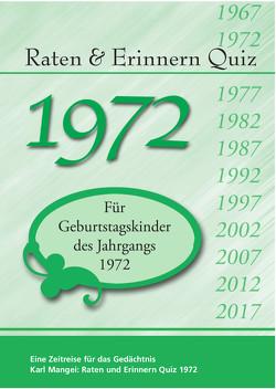 Raten und Erinnern Quiz 1972 von Mangei,  Karl
