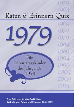 Raten und Erinnern Quiz 1979 von Karl,  Mangei