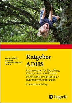 Ratgeber ADHS von Döpfner,  Manfred, Frölich,  Jan, Wolff Metternich-Kaizman,  Tanja