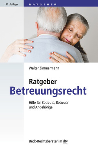 Ratgeber Betreuungsrecht von Zimmermann,  Walter