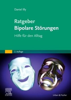 Ratgeber Bipolare Störungen von Illy,  Daniel