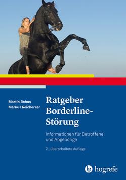 Ratgeber Borderline-Störung von Bohus,  Martin, Reicherzer,  Markus