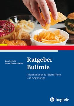 Ratgeber Bulimie von Svaldi,  Jennifer, Tuschen-Caffier,  Brunna