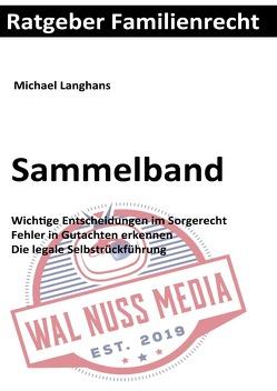 Ratgeber Familienrecht von Langhans,  Michael
