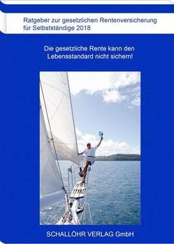 Ratgeber für Selbstständige 2018 von Schallöhr,  Knut M