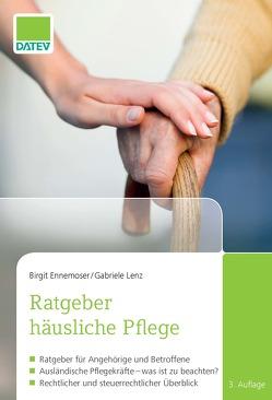 Ratgeber häusliche Pflege von Ennemoser,  Birgit, Lenz,  Gabriele