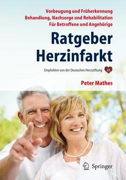 Ratgeber Herzinfarkt von Mathes,  Peter