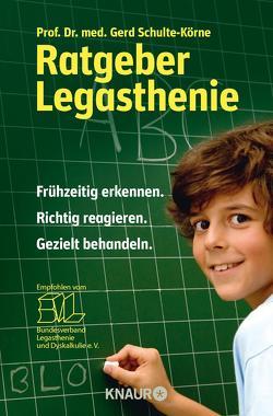 Ratgeber Legasthenie von Schulte-Körne,  Gerd