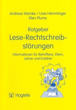 Ratgeber Lese-Rechtschreibstörungen von Hemminger,  Uwe, Plume,  Ellen, Warnke,  Andreas