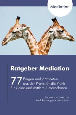 Ratgeber Mediation von von Graszouw,  Andrea