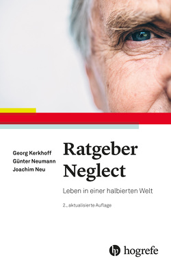Ratgeber Neglect von Kerkhoff,  Georg, Neu,  Joachim, Neumann,  Guenter