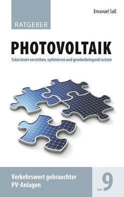Ratgeber Photovoltaik Band 9 von Saß,  Emanuel