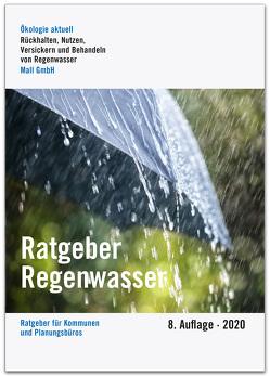Ratgeber Regenwasser von König,  Klaus W.