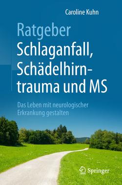 Ratgeber Schlaganfall, Schädelhirntrauma und MS von Berlit,  Peter, Kuhn,  Caroline