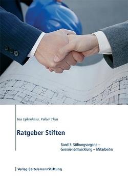 Ratgeber Stiften, Band 3 von Epkenhans,  Ina, Then,  Volker
