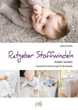 Ratgeber Stoffwindeln von Grimm,  Jutta, Rudolf,  Hanna