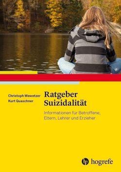 Ratgeber Suizidalität von Quaschner,  Kurt, Wewetzer,  Christoph