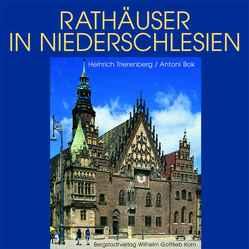 Rathäuser in Niederschlesien von Bok,  Antoni, Trierenberg,  Heinrich