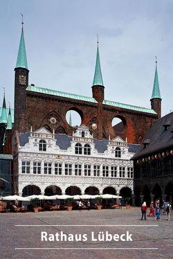 Rathaus Lübeck von Wilde,  Lutz