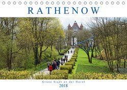 Rathenow – Grüne Stadt an der Havel (Tischkalender 2018 DIN A5 quer) von Frost,  Anja