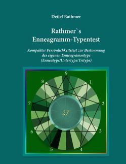 Rathmer's Enneagramm-Typentest von Rathmer,  Detlef