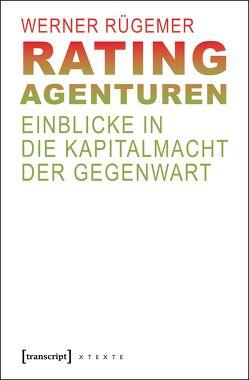 Rating-Agenturen von Rügemer,  Werner