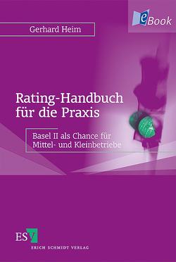 Rating-Handbuch für die Praxis von Heim,  Gerhard