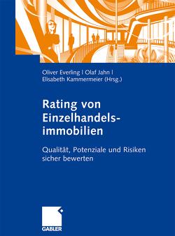 Rating von Einzelhandelsimmobilien von Everling,  Oliver, Jahn,  Olaf, Kammermeier,  Elisabeth