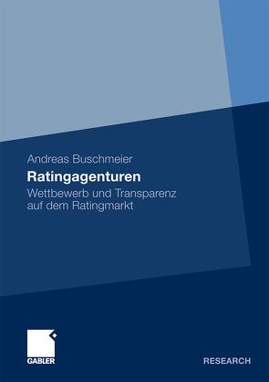 Ratingagenturen von Buschmeier,  Andreas