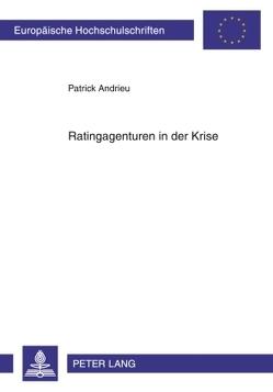 Ratingagenturen in der Krise von Andrieu,  Patrick