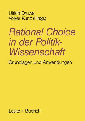 Rational Choice in der Politikwissenschaft von Druwe,  Ulrich