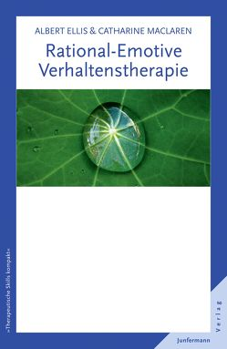 Rational-Emotive Verhaltenstherapie von Ellis,  Albert, MacLaren,  Catharine, Plata,  Guido