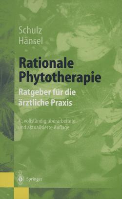 Rationale Phytotherapie von Hänsel,  Rudolf, Schulz,  Volker