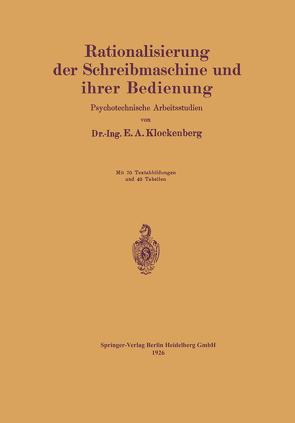 Rationalisierung der Schreibmaschine und ihrer Bedienung von Klockenberg,  E.A.