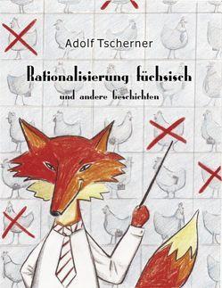 Rationalisierung füchsisch von Tscherner,  Adolf