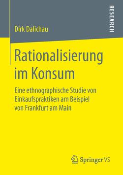 Rationalisierung im Konsum von Dalichau,  Dirk