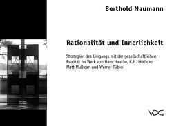 Rationalität und Innerlichkeit von Naumann,  Berthold