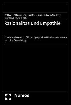 Rationalität und Empathie von Baurmann,  Michael, Günther,  Klaus, Jahn,  Matthias, Kuhlen,  Lothar, Merkel,  Reinhard, Nestler,  Cornelius, Prittwitz,  Cornelius, Schulz,  Lorenz