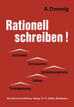 Rationell schreiben! von Domnig,  Annemarie