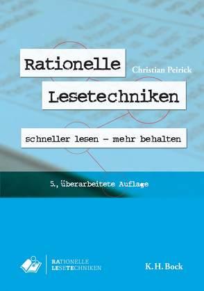 Rationelle Lesetechniken von Peirick,  Christian